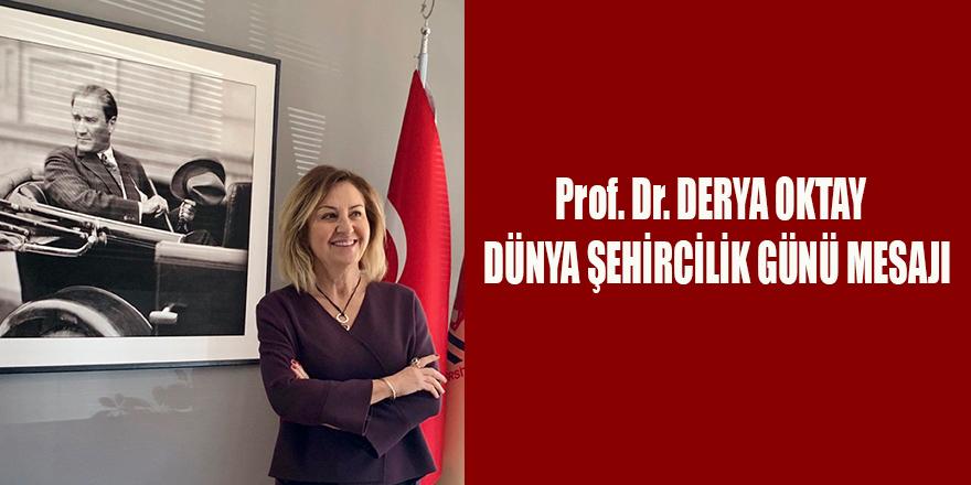 Prof. Dr. DERYA OKTAY  DÜNYA ŞEHİRCİLİK GÜNÜ MESAJI