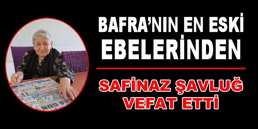 Safinaz Şavluğ vefat etti