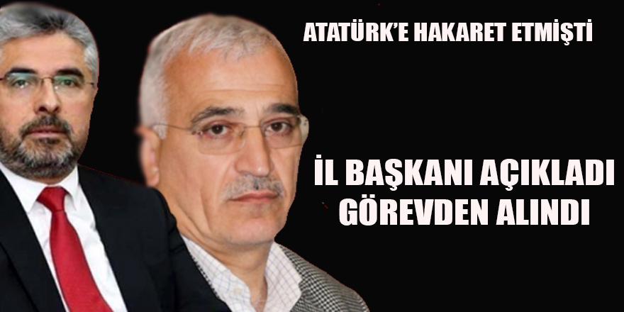 Atatürk'e hakaret Eden Başkan Görevden Alındı