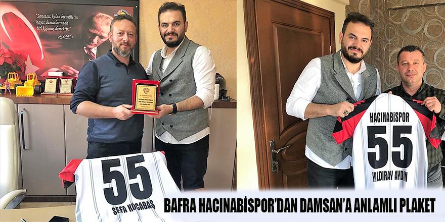 BAFRA HACINABİSPOR'DAN DAMSAN'A ANLAMLI PLAKET