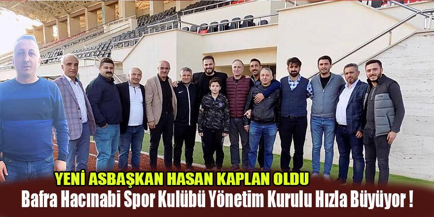 Bafra Hacınabi Spor Kulübü Yönetim Kurulu Hızla Büyüyor !