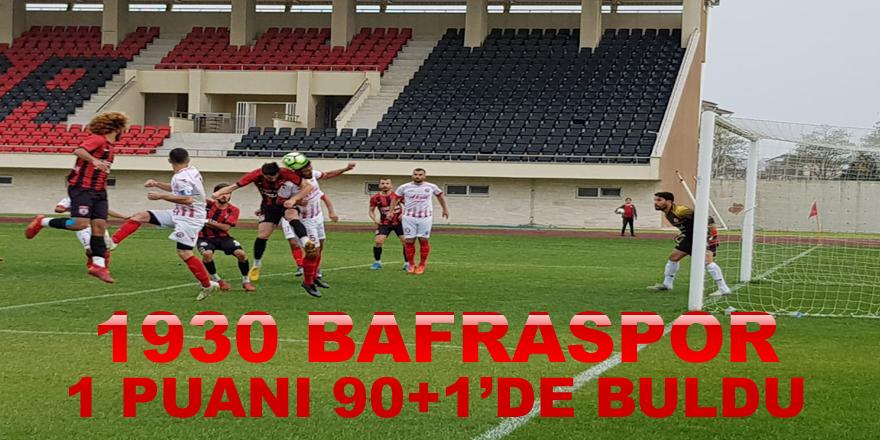 1930 Bafraspor  90+1'de  1 puana razı geldi
