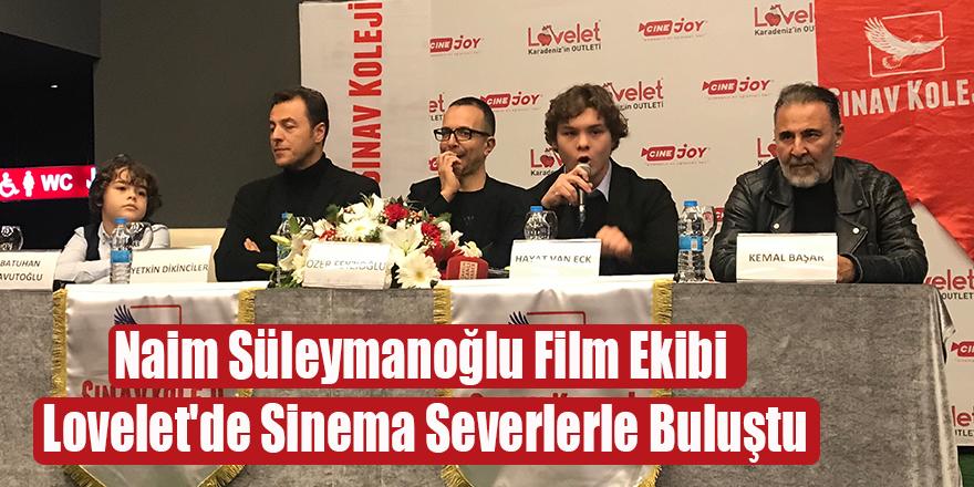 Naim Süleymanoğlu Film Ekibi Lovelet'de Sinema Severlerle Buluştu