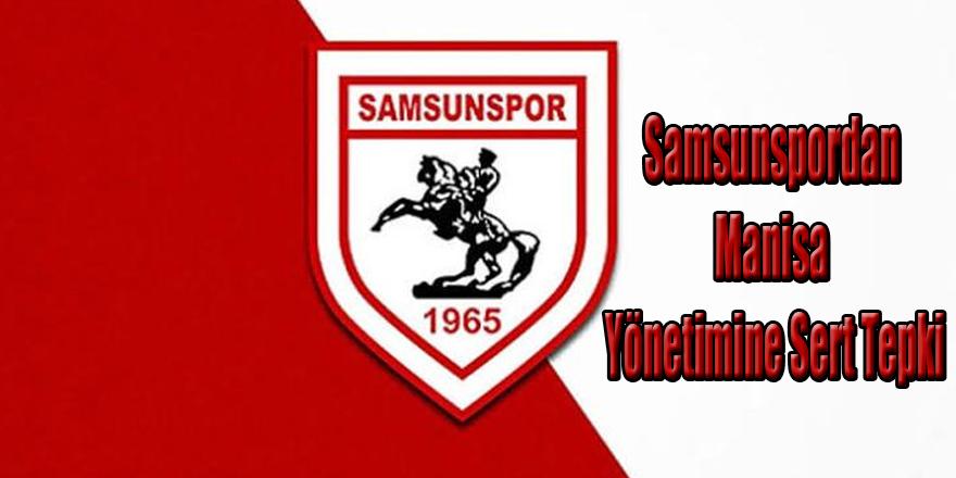 Samsun-spordan Manisa Yönetimine Sert Tepki