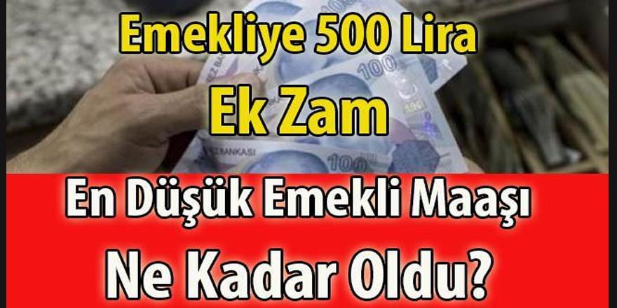 Emekliye 500 TL Zam