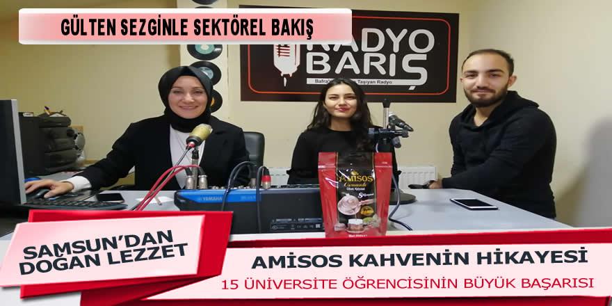 15 Üniversite öğrencisinin ürettiği Amisos Kahve Proje ekibi sektörel bakışın konuğu