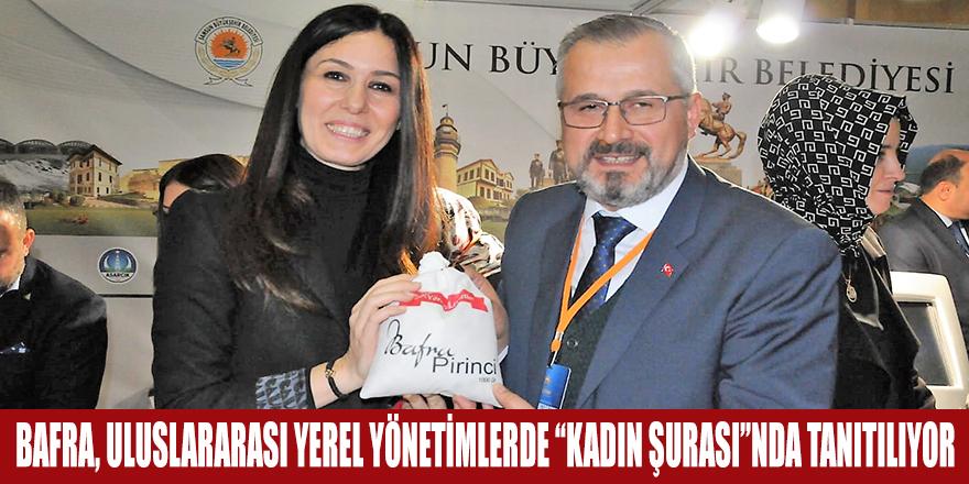 """BAFRA, ULUSLARARASI YEREL YÖNETİMLERDE """"KADIN ŞURASI""""NDA TANITILIYOR"""