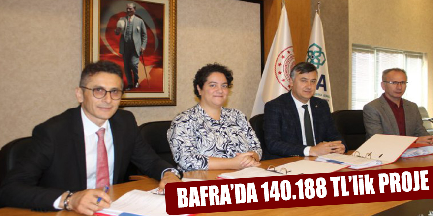 BAFRA'DA 140.188 TL'lik PROJE