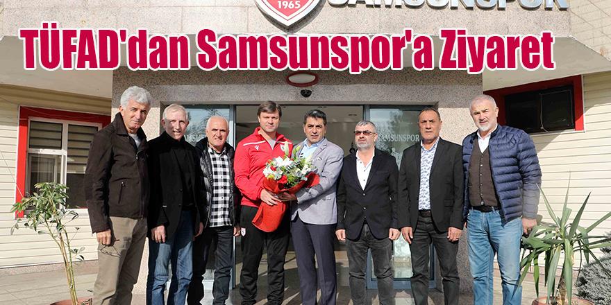 TÜFAD'dan Samsunspor'a Ziyaret