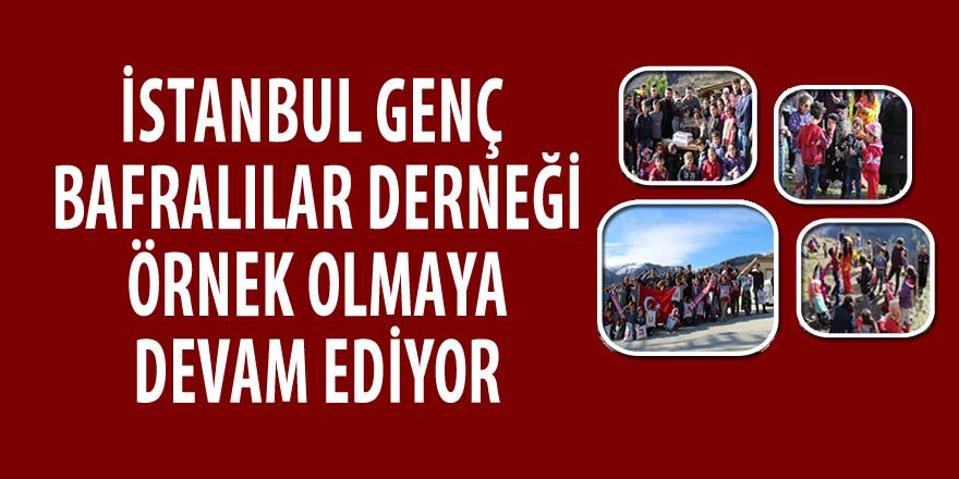 İstanbul Genç Bafralılar Derneği Örnek Olmaya Devam Ediyor