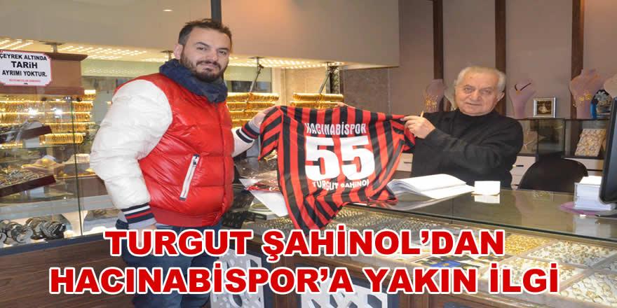 Turgut Şahinol Hacınabispor'a Destek
