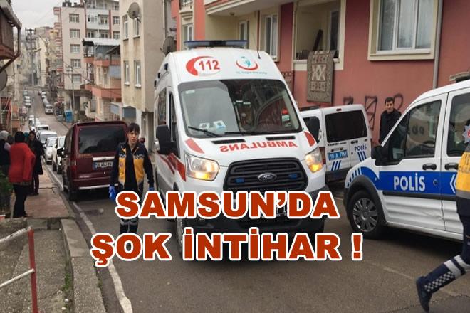 Samsun'da Şok İntihar !