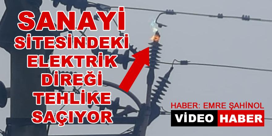 Sanayi Sitesindeki Elektrik Direği Tehlike Saçıyor