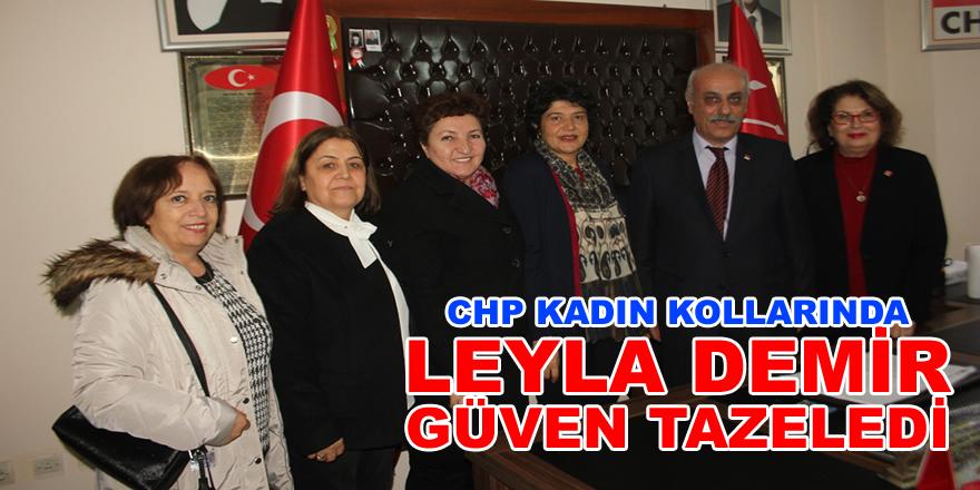CHP Kadın Kollarında Leyla Demir Güven Tazeledi