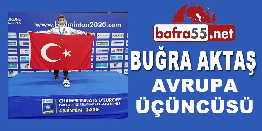 Bafralı Buğra Aktaş; Avrupa Üçüncüsü