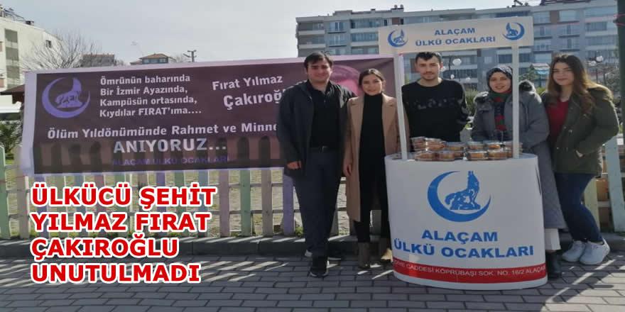 Alaçam Ülkü Ocakları Fırat Çakıroğlu'nu Unutmadı