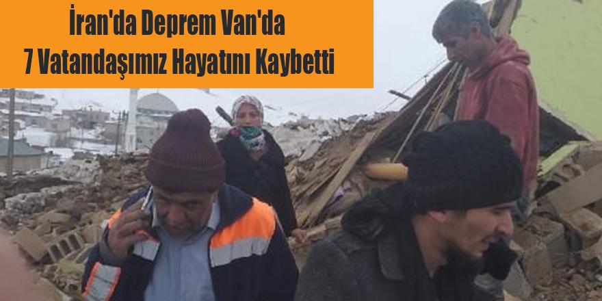 İran'da Deprem Van'da 7 Vatandaşımız Hayatını Kaybetti