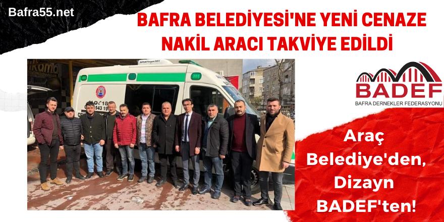 Bafra Belediyesi'ne Yeni Cenaze Nakil Aracı Takviye Edildi