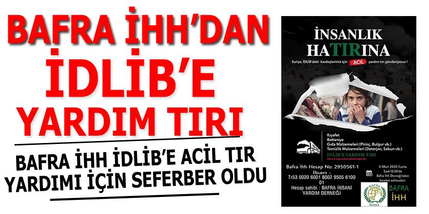 Bafra İHH'dan İdlib'e Yardım