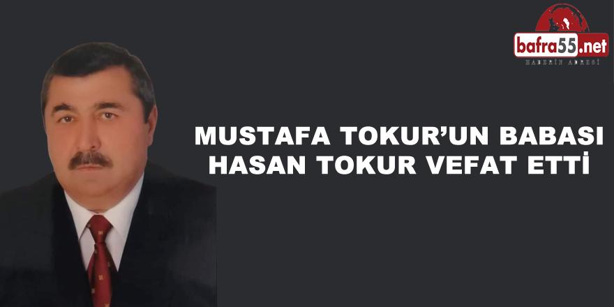 Hasan Tokur Vefat etti
