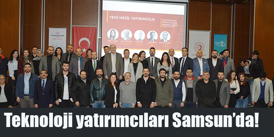 Teknoloji yatırımcıları Samsun'da!