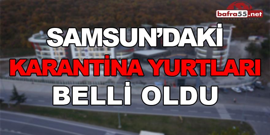 Samsun'daki Karantina Yurtları