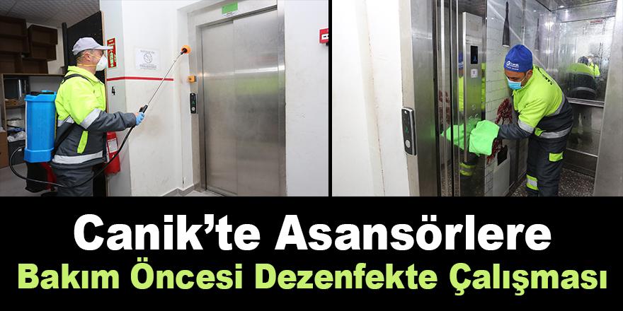 Canik'te Asansörlere Dezenfekte Çalışması
