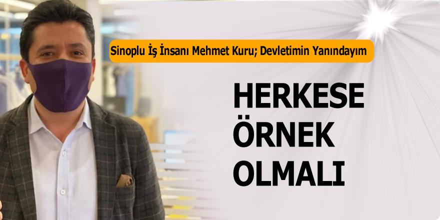 Sinoplu Mehmet Kuru Devletimin yanındayım