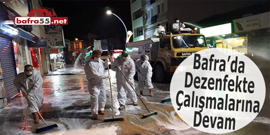 Bafra'da dezenfekte çalışmalarına devam