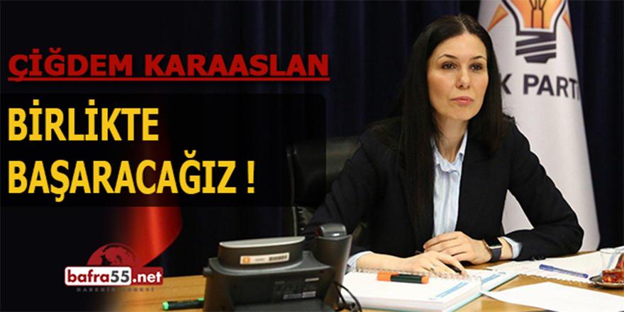"""Karaaslan'dan Belediye Başkanlarına """"Birlikte Başaracağız"""""""