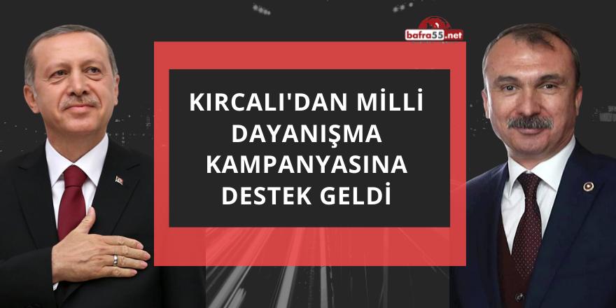 Milletvekili Kırcalı'dan 'Milli Dayanışma Kampanyası'na Tam Destek