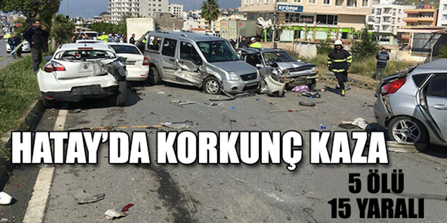 Hatay'da Korkunç Kaza !