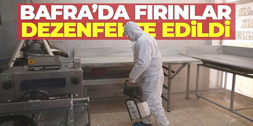 Bafra'da ki Fırınlar Dezenfekte Edildi
