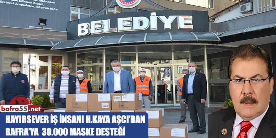HAYIRSEVER İŞ İNSANI H.KAYA AŞCI'DAN  BAFRA'YA 30.000 MASKE DESTEĞİ