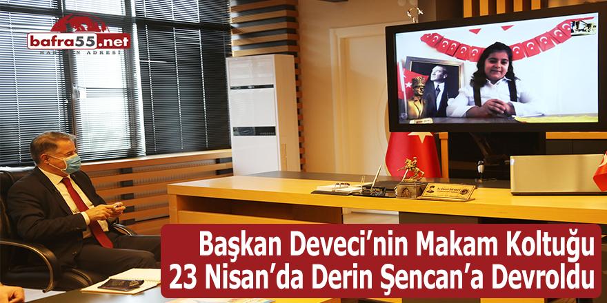Başkan Deveci makam koltuğunu Derin Şencan devraldı