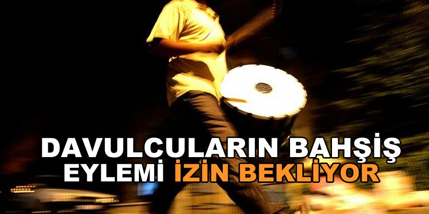 Samsun'da davulcuların bahşiş eylemi izin bekliyor!
