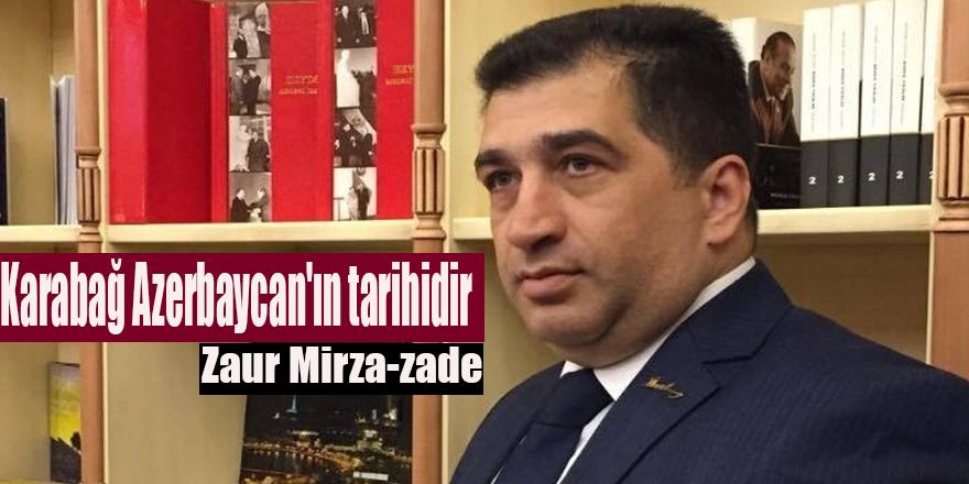 Karabağ Azerbaycan'ın tarihidir