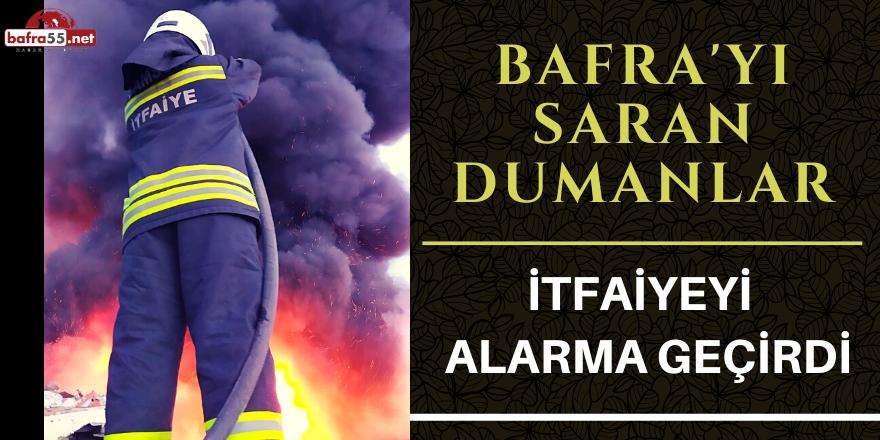 Bafra'yı Saran Dumanlar İtfaiyeyi  Alarma Geçirdi