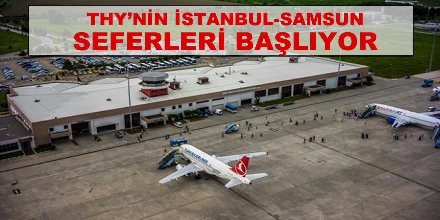 THY'nin Samsun-İstanbul uçak seferleri başlıyor