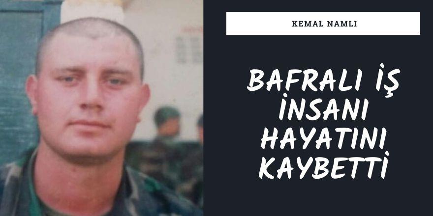 Bafralı iş insanı Kemal Namlı hayatını kaybetti