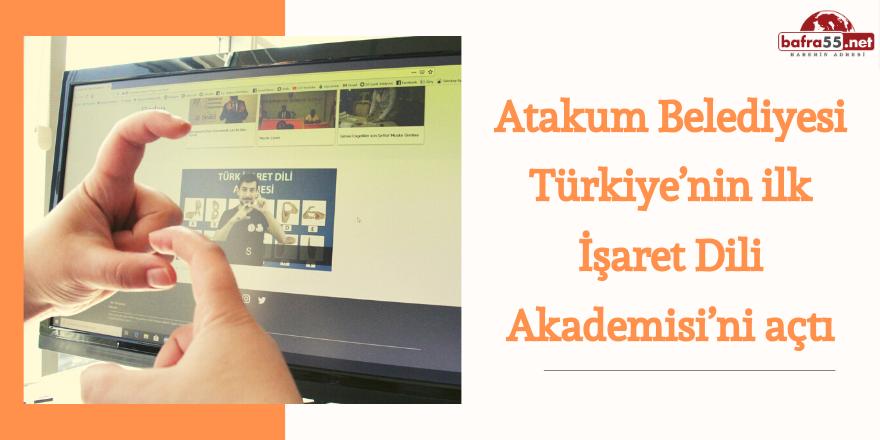 Atakum Belediyesi'nden  Türk İşaret Dili Akademisi