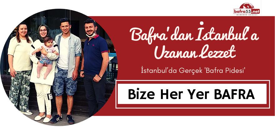 BAFRALILAR İSTANBUL'DA BİR ARAYA GELDİ