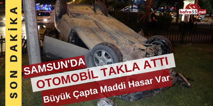 Samsun'daki Kaza Korku Dolu Anlar Yaşattı