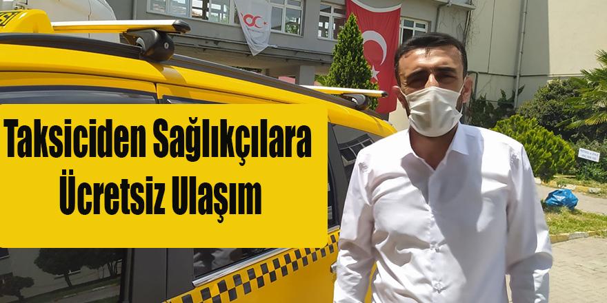 Taksiciden Sağlıkçılara Ücretsiz Ulaşım