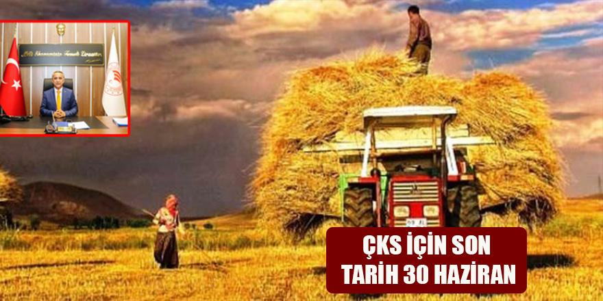 ÇKS İÇİN SON TARİH 30 HAZİRAN