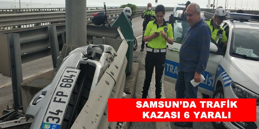 Samsun'da meydana gelen trafik kazasında 1'i ağır 6 kişi yaralandı