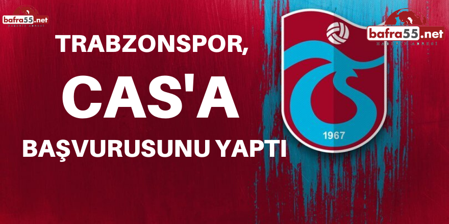 Trabzonspor, CAS'a Başvurusunu Yaptı