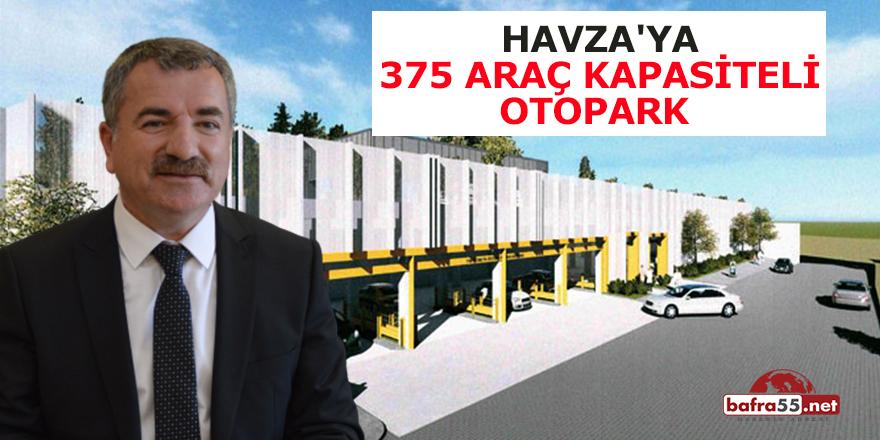 Havza'ya 375 Araç Kapasiteli Otopark