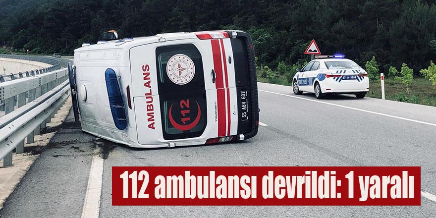 112 ambulansı devrildi: 1 yaralı