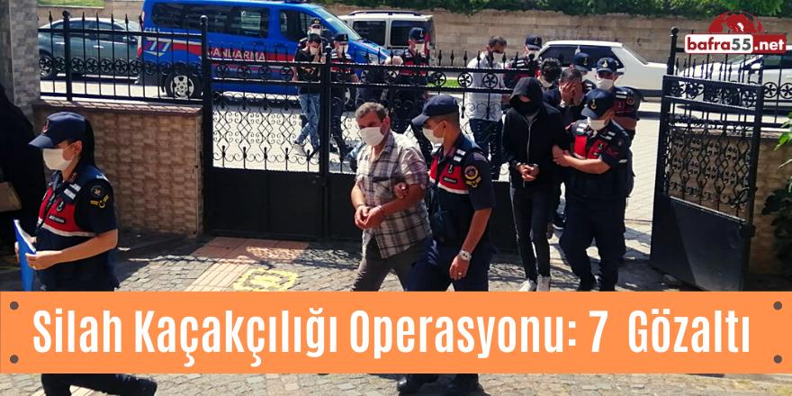 Silah Kaçakçılığı Operasyonu: 7  Gözaltı